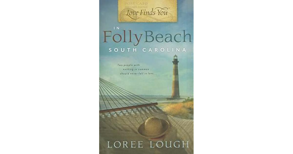 Love Finds You In Folly Beach South Carolina By Loree Lough