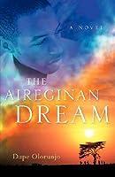 The Aireginan Dream