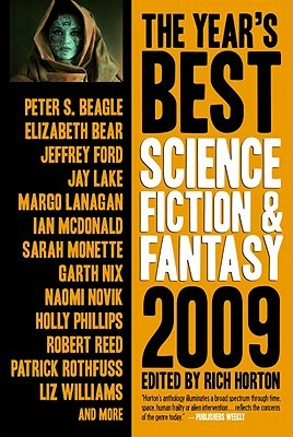 The Year's Best Science Fiction & Fantasy, 2009
