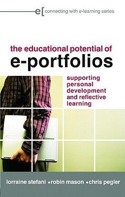 The Educational Potential of e-Portfolios