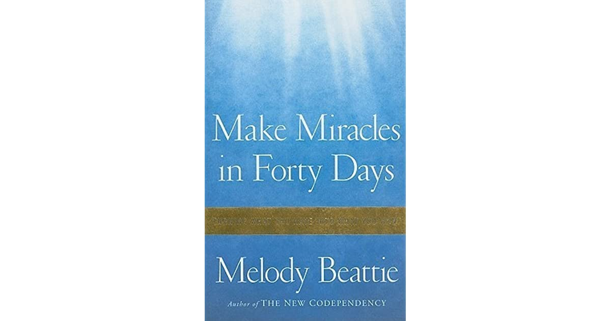 Make Miracles in Forty Days: Turning What You Have Into What