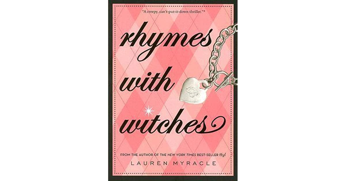 Rhymes with Witches (Crestview Academy, #2) by Lauren Myracle