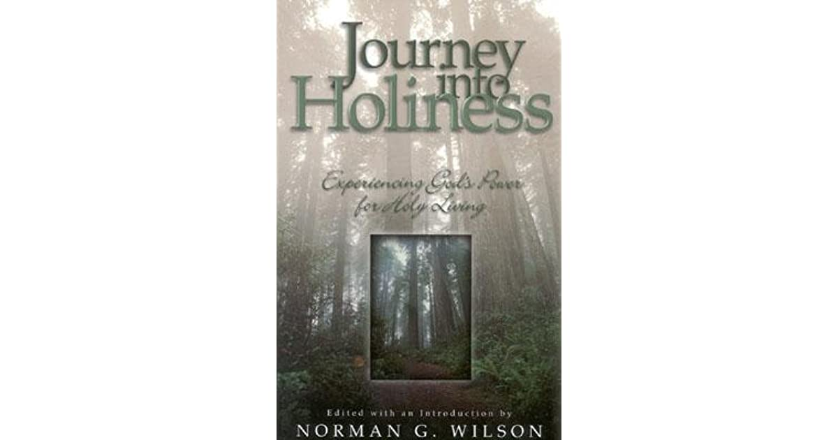Journey Into Holiness By Norman G Wilson