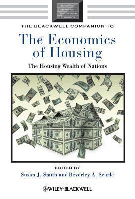 The Blackwell companion to economics of housing
