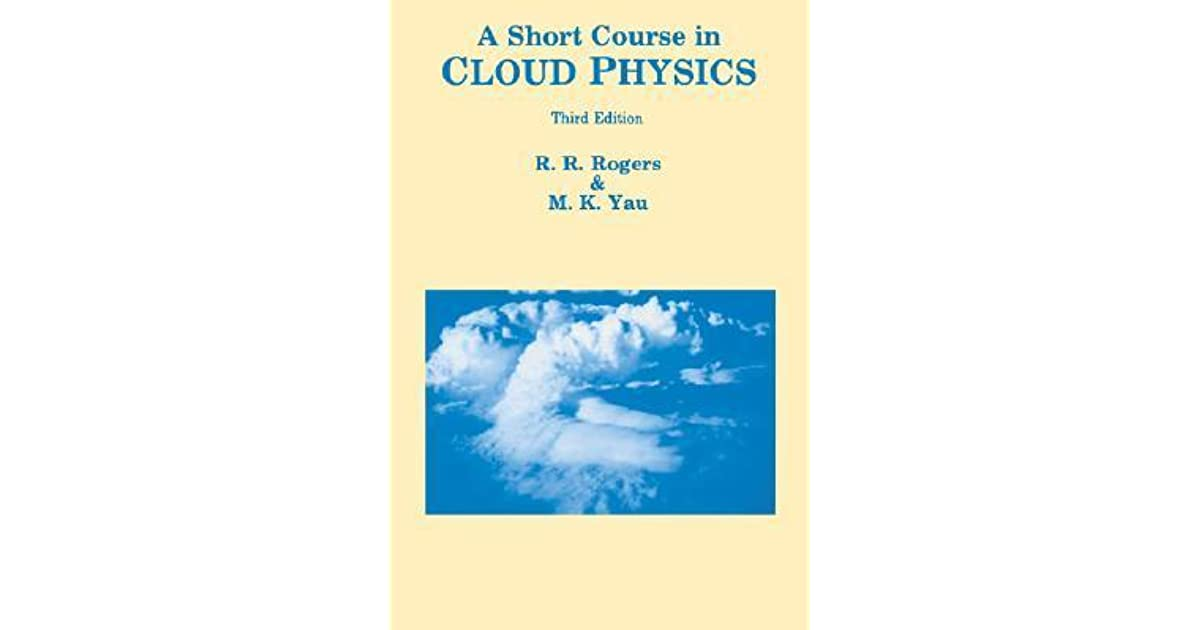 A Short Course In Cloud Physics International Series Natural Philosophy