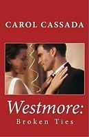 Westmore: Broken Ties