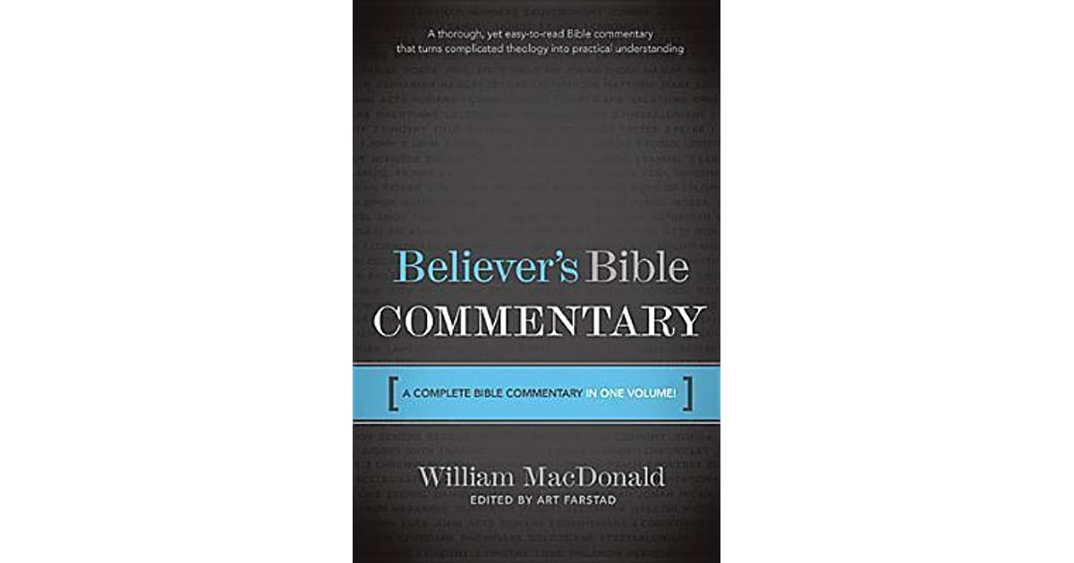 Believer S Bible Commentary By William MacDonald
