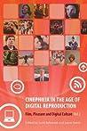 Cinephilia in the Age of Digital Reproduction: Film, Pleasure, and Digital Culture, Vol. 2
