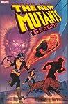 The New Mutants Classic, Vol. 1