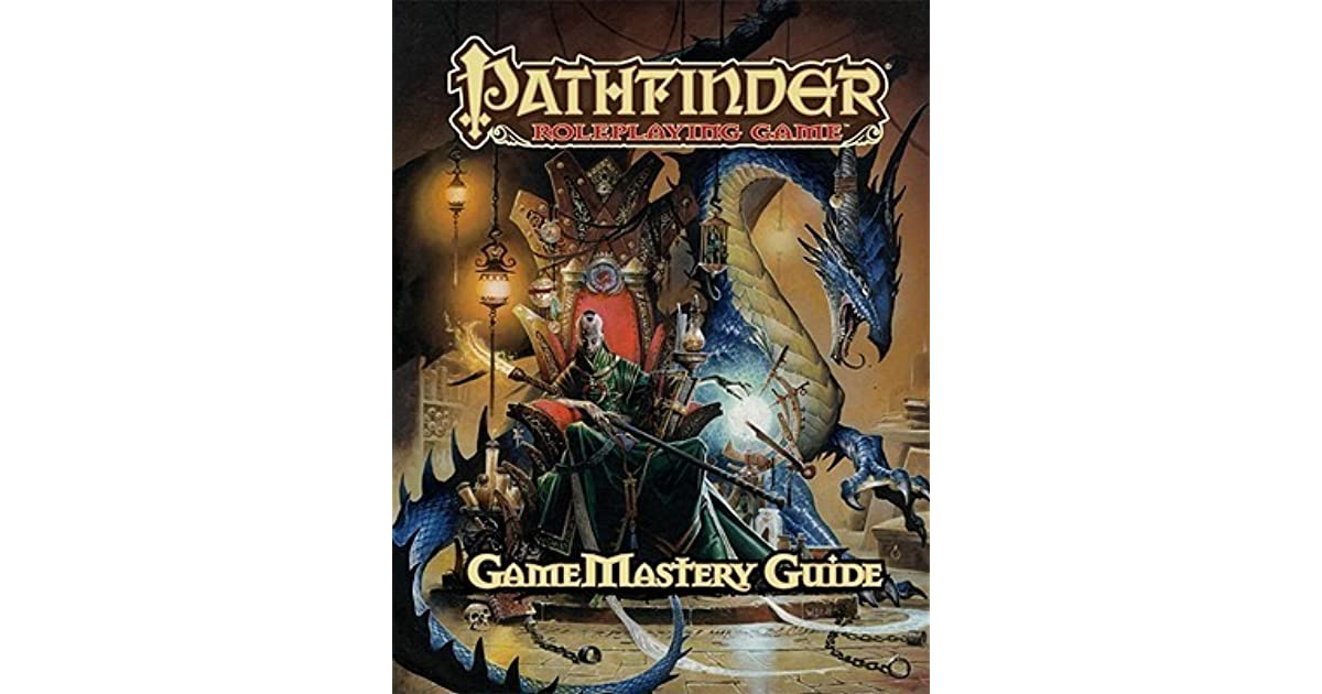 Pathfinder Roleplaying Game: GameMastery Guide by Cam Banks