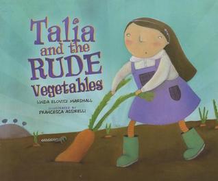 Talia and the Rude Vegatables cover art