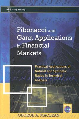 Fibonacci and Gann Applications in Financial Markets Practical Applicationshnical Anal