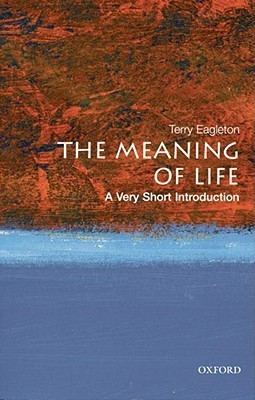 Meaning of Life A Very Short Introduction by Terry Eagleton (z-lib.org)