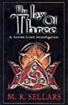 The Law of Three by M.R. Sellars