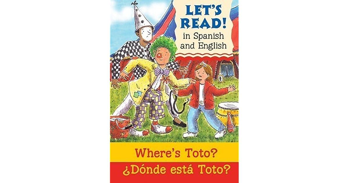 Where\'s Toto?/?Donde Esta Toto? by Elizabeth Laird