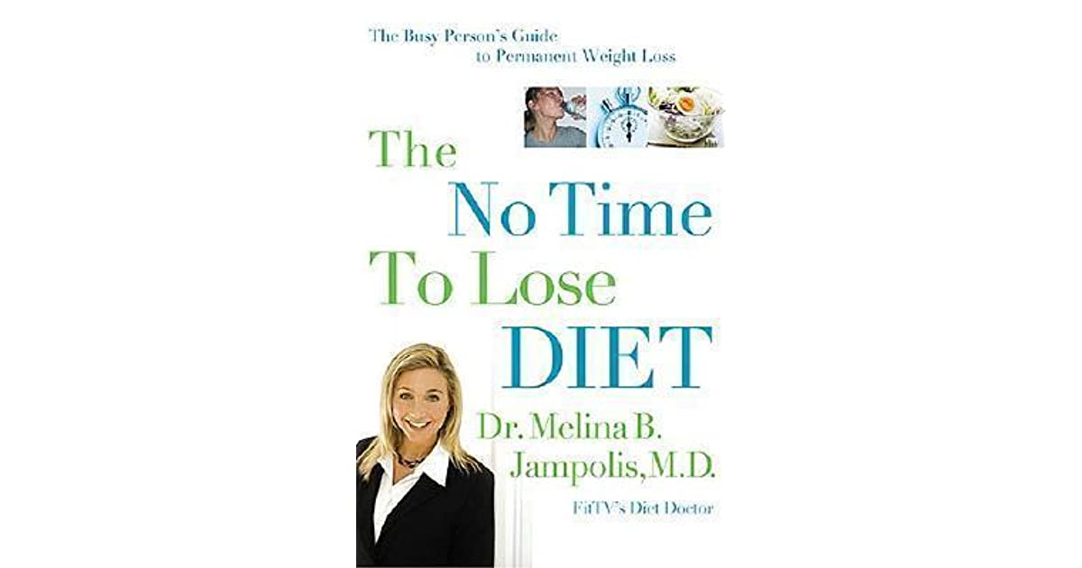 The no-time-to-lose diet: the busy person's guide to permanent.