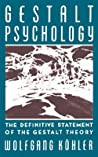 Gestalt Psychology: An Introduction to New Concepts in Modern Psychology
