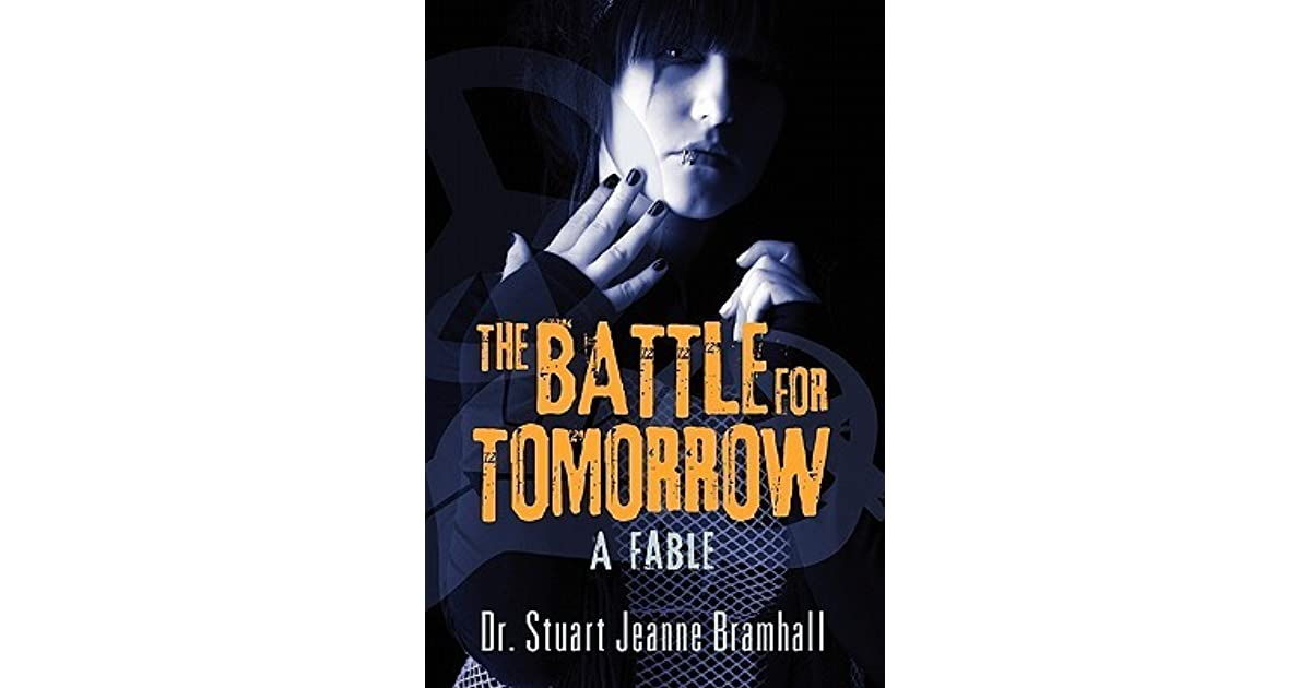 The Battle for Tomorrow: A Fable