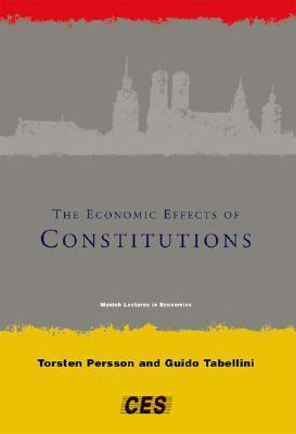 The Economic Effects of Constitutions (Munich Lectures in Economics)