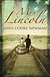 Mrs Lincoln by Janis Cooke Newman