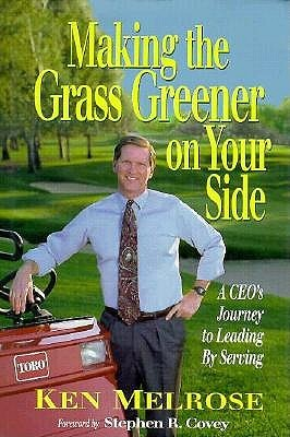 Making the Grass Greener on Your Side by Ken Melrose