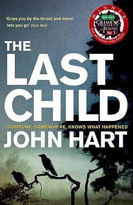The Last Child (Johnny Merrimon, #1) by John Hart