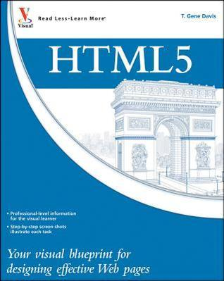 HTML5 - Your visual blueprint for designing rich Web pages and applications