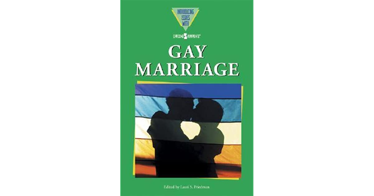opposing viewpoints on gay marriage Gay, lesbian, bisexual, transgender, queer resources home gay marriage showdowns (2012) opposing viewpoints in context brings together all.