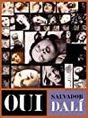 Oui: The Paranoid-Critical Revolution: Writings 1927-1933