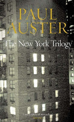 The New York Trilogy: City of Glass / Ghosts / The Locked Room