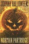 Johnny Halloween: Tales of the Dark Season