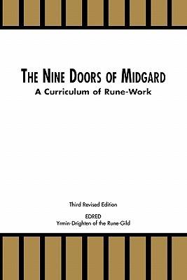 The Nine Doors of Midgard - A Curriculum of Rune-Work