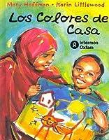 Los Colores De Casa/The Colors Of Home