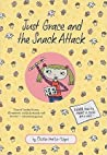 Just Grace and the Snack Attack (Just Grace, #5)