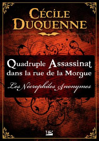 Quadruple assassinat dans la rue de la Morgue by Cécile Duquenne