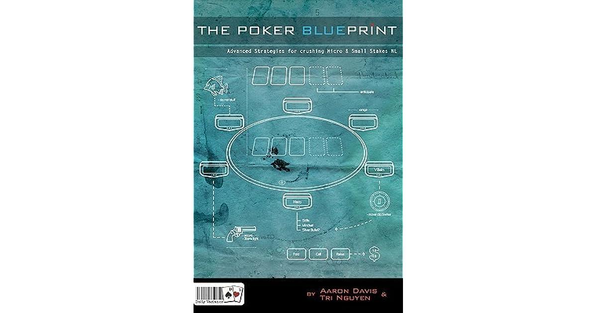 The poker blueprint advanced strategies for crushing micro small the poker blueprint advanced strategies for crushing micro small stakes nl by tri nguyen malvernweather Images