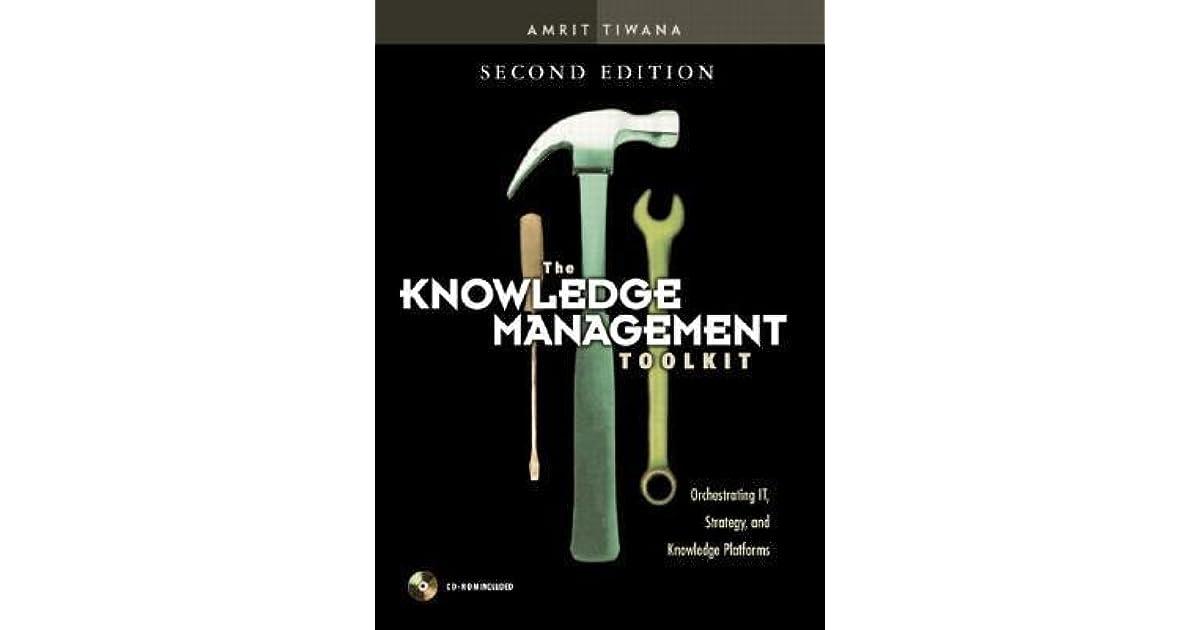 the knowledge management toolkit amrit tiwana