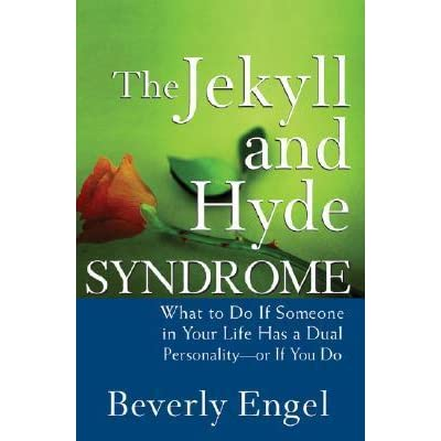 jekyll and hyde syndrom