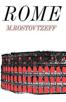A History of the Ancient World by Michael Rostovtzeff