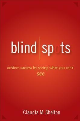 Blind Spots Achieve Success by