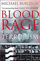 Blood & Rage: A Cultural History of Terrorism