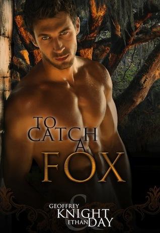 To Catch A Fox by Geoffrey Knight