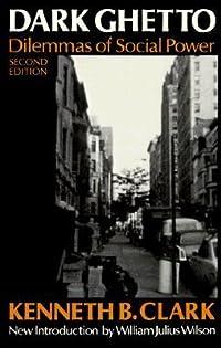 Dark Ghetto: Dilemmas of Social Power
