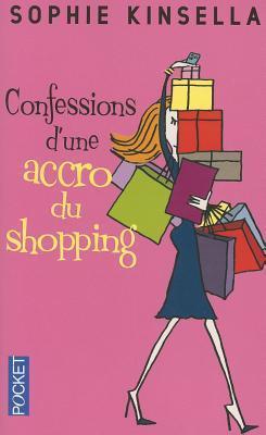 Confessions d'une accro du shopping (Shopaholic, #1)
