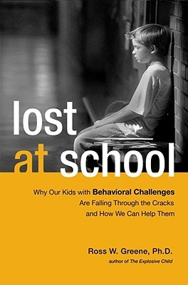 Lost at School by Ross W. Greene