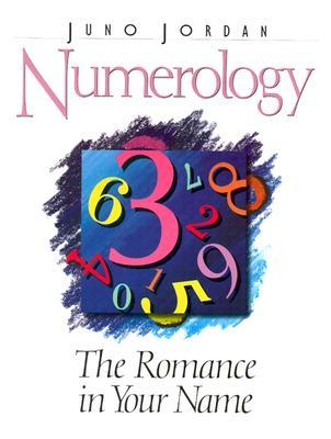 Numerology: The Romance in Your Name: The Classic Book on Numerology (Revised)