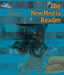 The New Media Reader [With CDROM]