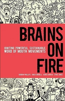 Brains-on-Fire-Igniting-Powerful-Sustainable-Word-of-Mouth-Movements