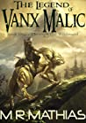 Through the Wildwood (The Legend of Vanx Malic, #1)