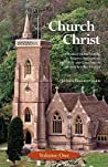 The Church of Christ: Volume One